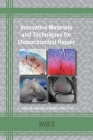 Innovative Materials and Techniques for Osteochondral Repair (Materials Research Foundations #62) Cover Image