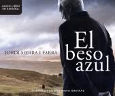 El Beso Azul (the Blue Kiss) Cover Image