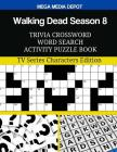 Walking Dead Season 8 Trivia Crossword Word Search Activity Puzzle Book: TV Series Characters Edition Cover Image