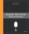 Bespoke Menswear: Tailoring for Gentleman Cover Image