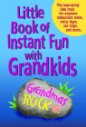Little Book of Instant Fun with Grandkids Cover Image
