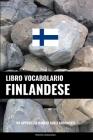 Libro Vocabolario Finlandese: Un Approccio Basato Sugli Argomenti Cover Image