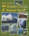 What Are the 7 Wonders of the Natural World? (What Are the Seven Wonders of the World? (Enslow)) Cover Image