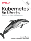 Kubernetes: Up and Running: Dive Into the Future of Infrastructure Cover Image