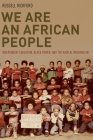 We Are an African People: Independent Education, Black Power, and the Radical Imagination Cover Image