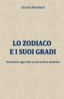 Lo Zodiaco e i suoi gradi: Un nuovo sguardo su un'antica mantica Cover Image