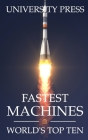 Fastest Machines: World's Top Ten Cover Image