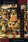 A Dictionary of Asian Mythology Cover Image