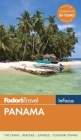 Fodor's in Focus Panama (Travel Guide #2) Cover Image