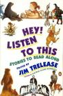 Hey! Listen to This: Stories to Read Aloud Cover Image