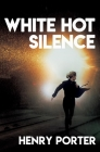 White Hot Silence Cover Image