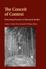 The Conceit of Context; Resituating Domains in Rhetorical Studies (Frontiers in Political Communication #46) Cover Image