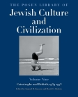 The Posen Library of Jewish Culture and Civilization, Volume 9: Catastrophe and Rebirth, 1939–1973 Cover Image