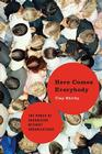Here Comes Everybody: The Power of Organizing Without Organizations Cover Image