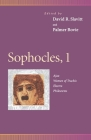 Sophocles, 1: Ajax, Women of Trachis, Electra, Philoctetes (Penn Greek Drama) Cover Image