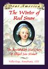 The Winter of Red Snow: The Revolutionary War Diary of Abigail Jane Stewart Cover Image