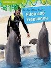 Why Can't I Hear That?: Pitch and Frequency Cover Image