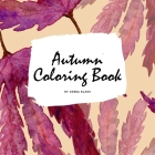 Autumn Coloring Book for Young Adults and Teens (8.5x8.5 Coloring Book / Activity Book) Cover Image