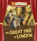 Putting on a Play: The Great Fire of London Cover Image