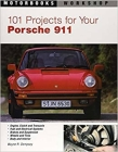 101 Projects for Your Porsche 911, 1964-1989 (Motorbooks Workshop) Cover Image