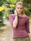 New Lace Knitting: Designs for Wide Open Spaces Cover Image