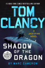 Tom Clancy Shadow of the Dragon (A Jack Ryan Novel #20) Cover Image