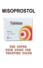 The Super: User Guide for Treating Ulcer Cover Image