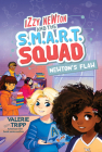 Izzy Newton and the S.M.A.R.T. Squad: Newton's Flaw (Book 2) Cover Image