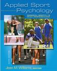 Applied Sport Psychology: Personal Growth to Peak Performance Cover Image