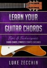 Learn Your Guitar Chords: Chord Charts, Symbols & Shapes Explained (Book + Online Bonus) Cover Image