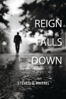 Reign Falls Down Cover Image
