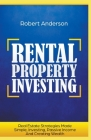 Rental Property Investing Real Estate Strategies Made Simple, Investing, Passive Income And Creating Wealth Cover Image