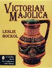 Victorian Majolica (Schiffer Book for Collectors) Cover Image