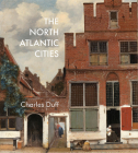 The North Atlantic Cities Cover Image