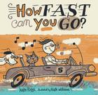 How Fast Can You Go? Cover Image