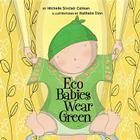 Eco Babies Wear Green Cover Image