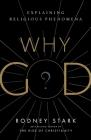 Why God?: Explaining Religious Phenomena Cover Image