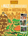 A-Maze-Ing Adventures in Asia and Australasia Cover Image