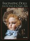 Fascinating Dolls from the Musee de la Poupee Paris Cover Image