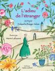 L'adieu de l'étranger: Édition français Cover Image