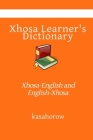 Xhosa Learner's Dictionary: Xhosa-English and English-Xhosa Cover Image