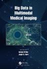 Big Data in Multimodal Medical Imaging Cover Image
