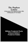 The Popham Colony: A Discussion Of Its Historical Claims, With A Bibliography Of The Subject Cover Image