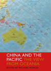 China and the Pacific: The View from Oceania Cover Image