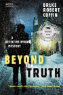 Beyond the Truth: A Detective Byron Mystery (A John Byron Novel #3) Cover Image