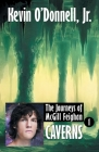 Caverns (Journeys of McGill Feighan #1) Cover Image