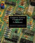Computer Systems Organization and Architecture Cover Image