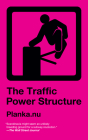 The Traffic Power Structure Cover Image