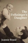 The Folksinger's Daughter Cover Image