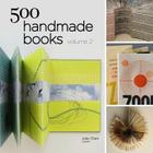 500 Handmade Books, Volume 2 Cover Image